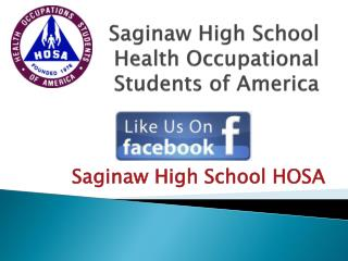 Saginaw High School Health Occupational Students of America