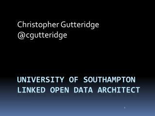 University of Southampton Linked Open Data Architect