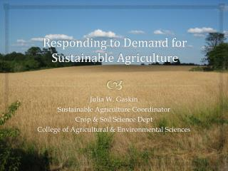 Responding to Demand for  Sustainable Agriculture