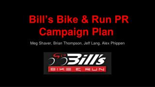 Bill's Bike & Run PR Campaign Plan