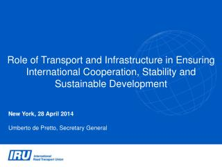 Role of Transport and Infrastructure in Ensuring International Cooperation, Stability and Sustainable Development