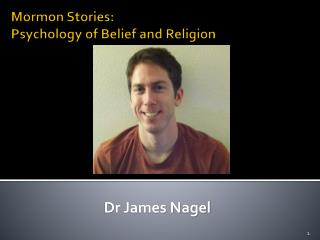 Mormon Stories: Psychology of Belief and Religion