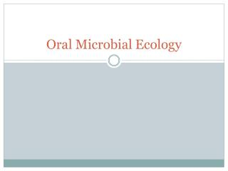 Oral Microbial Ecology