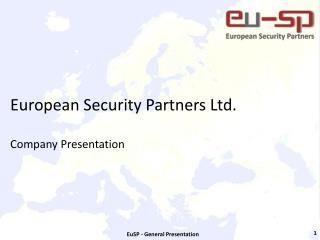 European Security Partners Ltd. Company  Presentation