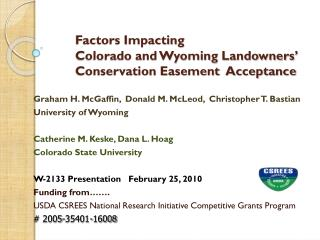 Factors  Impacting  	Colorado and Wyoming  Landowners'  Conservation  Easement   Acceptance