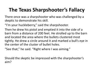 The Texas Sharpshooter's Fallacy