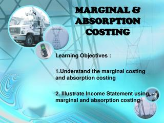 MARGINAL & ABSORPTION COSTING