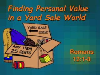 Finding Personal Value  in a Yard Sale World