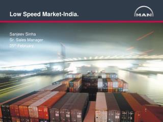 Low Speed Market-India.