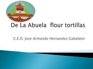 De La Abuela   flour  tortillas