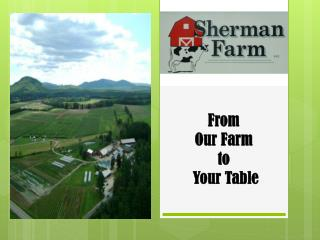 From  Our Farm  to  Your Table