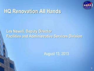 Les Newell, Deputy Director                                 Facilities and Administrative Services Division