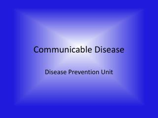 Communicable Disease