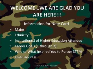 WELCOME…WE ARE GLAD YOU ARE HERE!!!