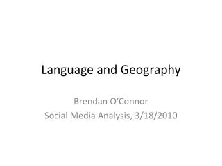 Language and Geography