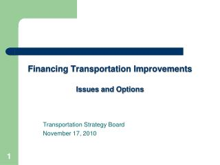 Financing Transportation Improvements Issues and Options
