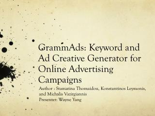 GrammAds : Keyword and Ad Creative Generator for Online Advertising  Campaigns