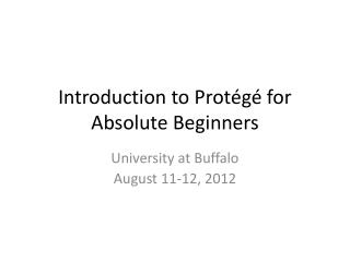 Introduction to Protégé for Absolute Beginners