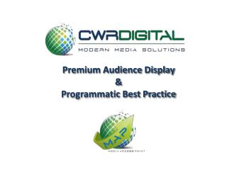 Premium Audience Display & Programmatic Best Practice