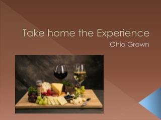 Take home the Experience