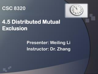 csc 8320  4.5 distributed mutual exclusion