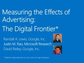 Measuring the Effects of Advertising:  The Digital Frontier*