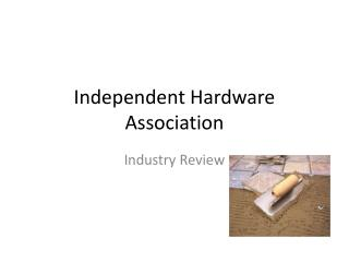 Independent Hardware Association