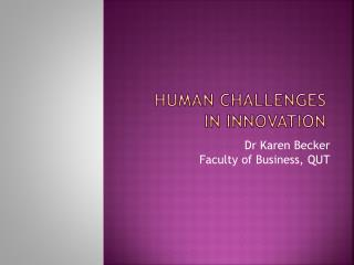 Human Challenges in Innovation