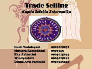 Trade Selling Kapita Selekta Informatika