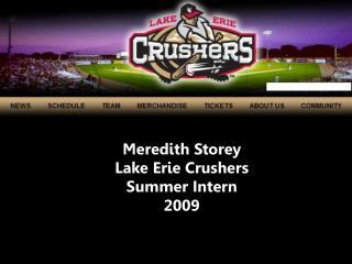 Meredith Storey Lake Erie Crushers Summer Intern 2009