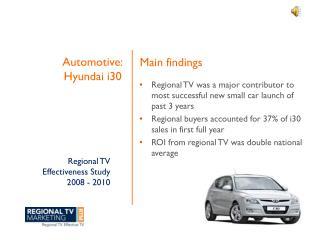 Regional TV  Effectiveness Study 2008 - 2010