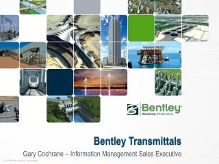 Bentley Transmittals
