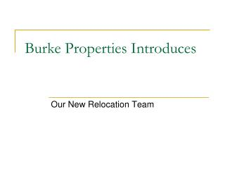Burke Properties Introduces
