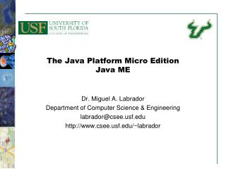 The Java Platform Micro Edition Java ME