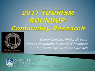 2011 TOURISM ROUNDUP: Community Research