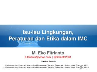 Isu-isu Lingkungan , Peraturan dan Etika dalam  IMC