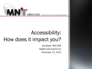 Accessibility :  How does it impact you?