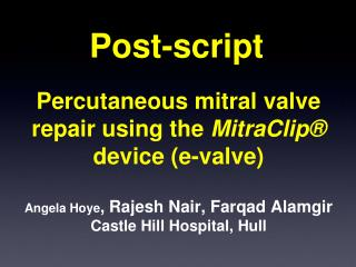 percutaneous mitral valve repair using the mitraclip  device e-valve