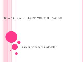 How to Calculate your 31 Sales