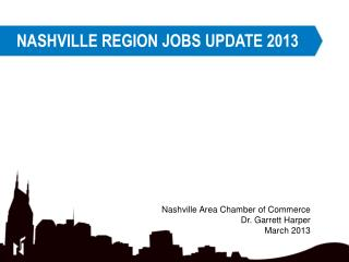 NASHVILLE REGION JOBS UPDATE 2013