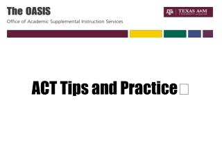 ACT Tips and Practice 