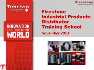 Firestone Industrial Products Distributor Training School