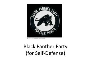 Black Panther Party (for Self-Defense)