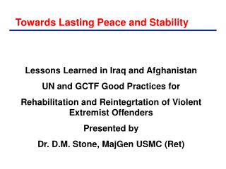 Towards Lasting Peace and Stability