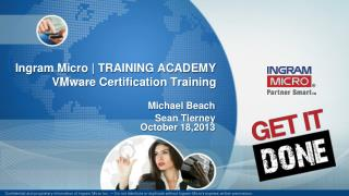 Ingram Micro | TRAINING ACADEMY VMware Certification Training