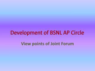Development of BSNL AP Circle