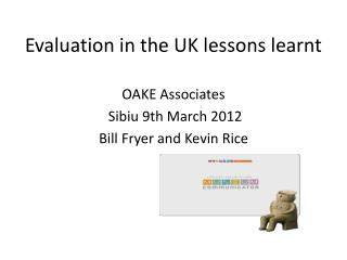 Evaluation in the UK lessons learnt