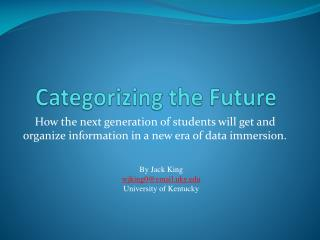 Categorizing the Future