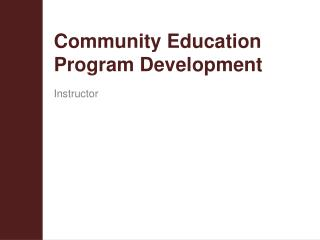 Community Education Program Development