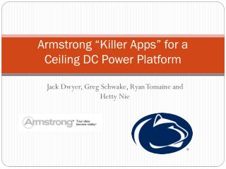 "Armstrong ""Killer Apps"" for a Ceiling DC Power Platform"